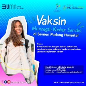 Vakasin Mencegah Kanker Serviks di Semen Padang Hospital